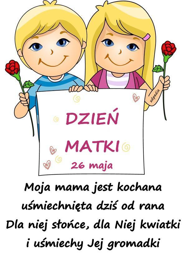 moja_mama_jest_kochana_usmiechnieta_dzis_7168.jpeg
